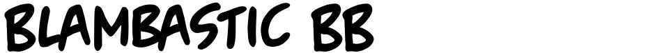 Click to view  Blambastic BB font, character set and sample text