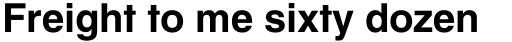 Helvetica Textbook Bold sample