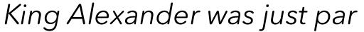 Avenir Next Rounded Pro Italic sample