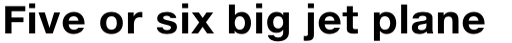 Neue Helvetica eText Std 75 Bold sample