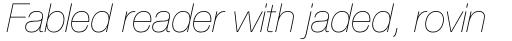 Neue Helvetica Std 26 Ultra Light Italic sample