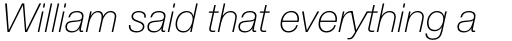 Neue Helvetica Std 36 Thin Italic sample