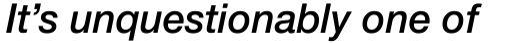 Neue Helvetica Paneuropean 66 Medium Italic sample