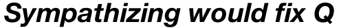 Neue Helvetica Std 76 Bold Italic sample