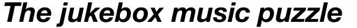 Neue Helvetica Paneuropean 76 Bold Italic sample