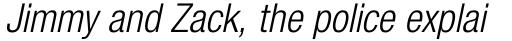 Neue Helvetica Paneuropean 47 Condensed Light Oblique sample