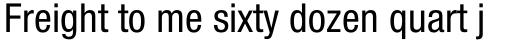 Neue Helvetica Std 57 Condensed sample