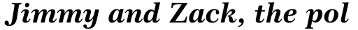 Century 751 Std Bold Italic sample