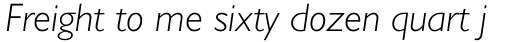 Gill Sans WGL Light Italic sample