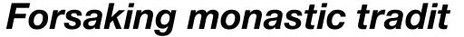 Neue Helvetica Pro 76 Bold Italic sample