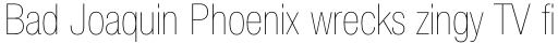 Neue Helvetica Pro 27 Condensed Ultra Light sample