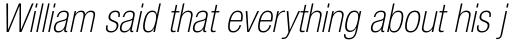 Neue Helvetica Pro 37 Condensed Thin Oblique sample