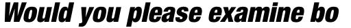 Neue Helvetica Pro 97 Condensed Black Oblique sample