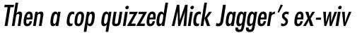 Futura Pro Medium Condensed Oblique sample