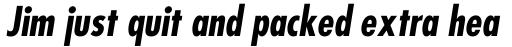 Futura Pro Bold Condensed Oblique sample