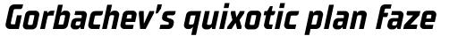 TT Supermolot Neue Condensed Bold Italic sample