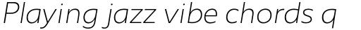 Agile Sans Extra Light Italic sample