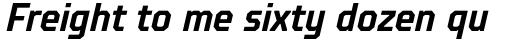 TT Octosquares Condensed DemiBold Italic sample