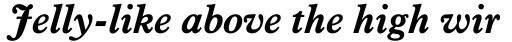 Aldine 721 Std Bold Italic sample