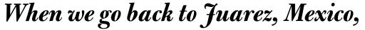 Bulmer MT Display Bold Italic sample