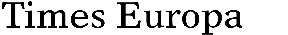 Click to view  Times Europa font, character set and sample text