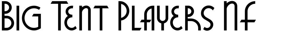 Click to view  Big Tent Players NF font, character set and sample text