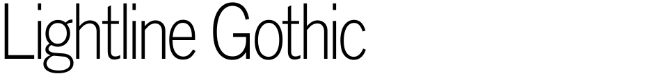 Click to view  Lightline Gothic font, character set and sample text
