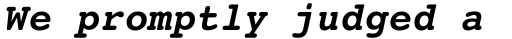 Courier 10 Pitch Bold Italic sample
