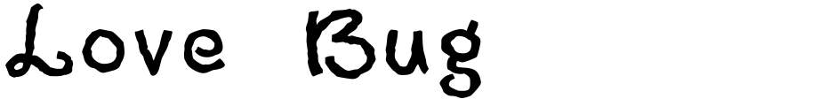 Click to view  Love Bug font, character set and sample text