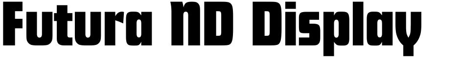 Click to view  Futura ND Display font, character set and sample text