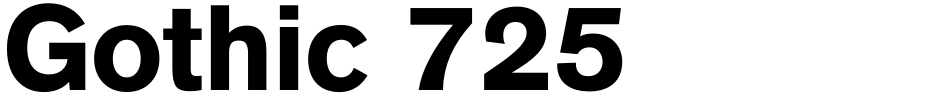 Click to view  Gothic 725 font, character set and sample text