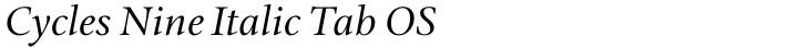 Cycles Nine Italic Tab OS