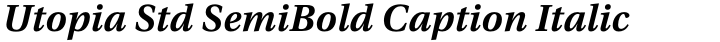 Utopia Std SemiBold Caption Italic