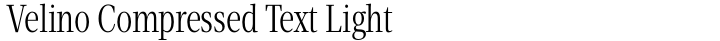 Velino Compressed Text Light