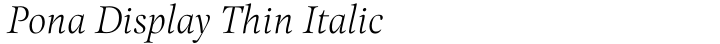Pona Display Thin Italic