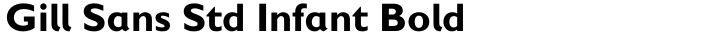 Gill Sans Std Infant Bold