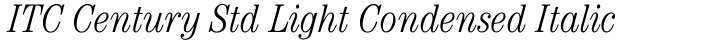 ITC Century Std Light Condensed Italic